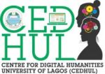 Centre for Digital Humanities, University of Lagos [CEDHUL]